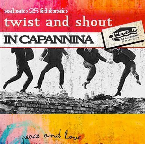 twist-shout-capannina-25-feb