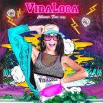 VidaLoca Summer Tour 2019